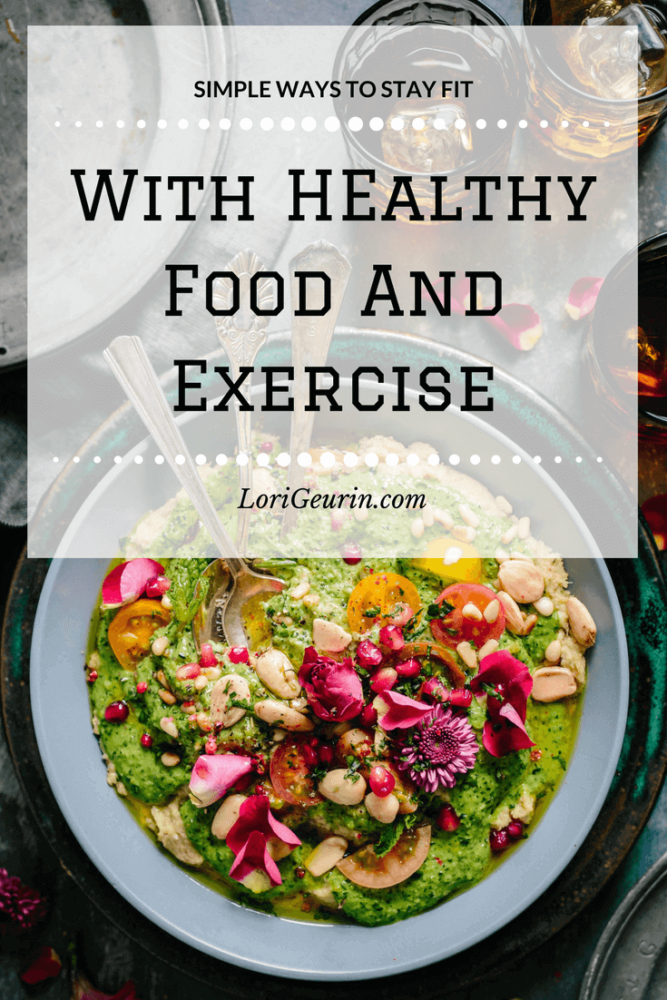 stay fit with a healthy diet